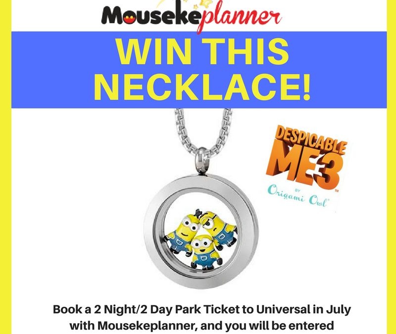 Book a Universal Studios Orlando Vacation – enter to win a Minion necklace!